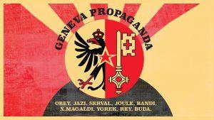 Geneva Propaganda Halles de la Fonderie 2016