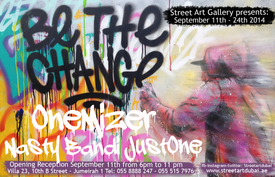 street art gallery Dubai be the change exhibition flyer