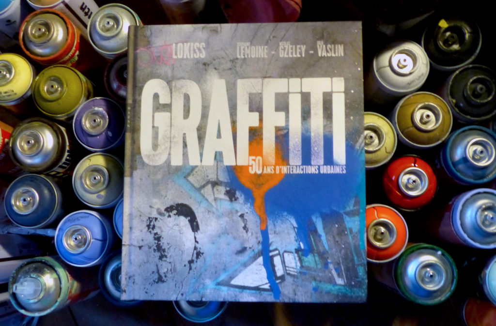 Graffiti 50 years of urban interactions, book by Lokiss